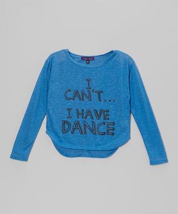 Blue 'I Have Dance' Hi-Low Tee - Girls
