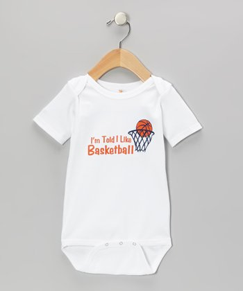 White 'I'm Told I Like Basketball' Bodysuit - Infant