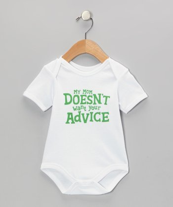 White & Green 'My Mom Doesn't Want Your Advice' Bodysuit