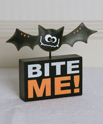 'Bite Me!' Bat Box Sign