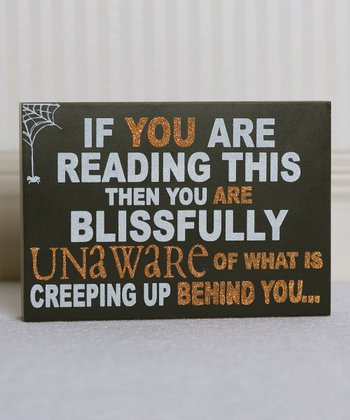 'If You Are Reading This' Wall Sign