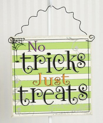'No Tricks Just Treats' Wall Sign