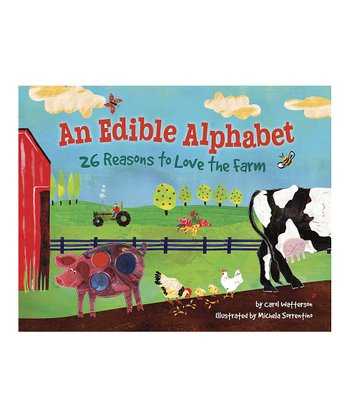 An Edible Alphabet: 26 Reasons to Love the Farm Hardcover