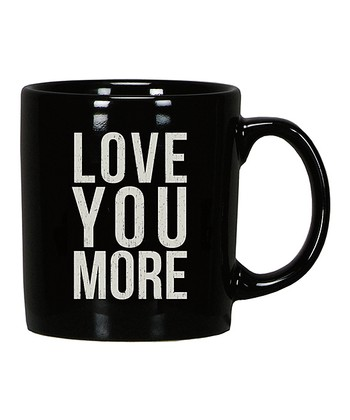 Black 'Love You More' Mug