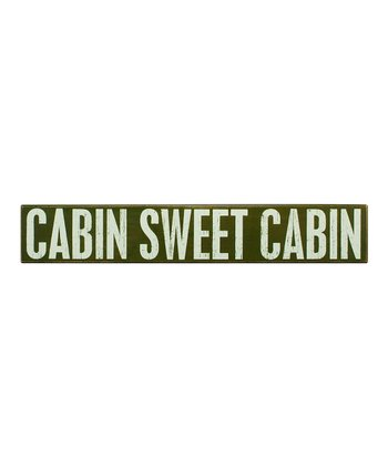 Green 'Cabin Sweet Cabin' Box Sign