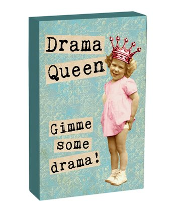'Drama Queen' Box Sign