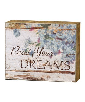 'Paint Your Dreams' Box Sign