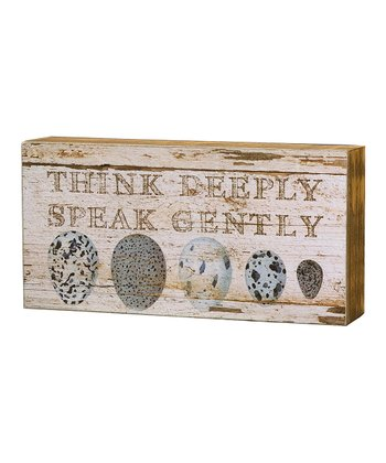 'Think Deeply' Box Sign