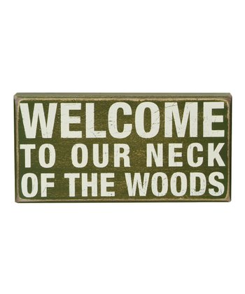 Green 'Our Neck of the Woods' Box Sign