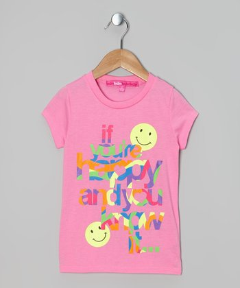 Pink 'If You're Happy' Tee