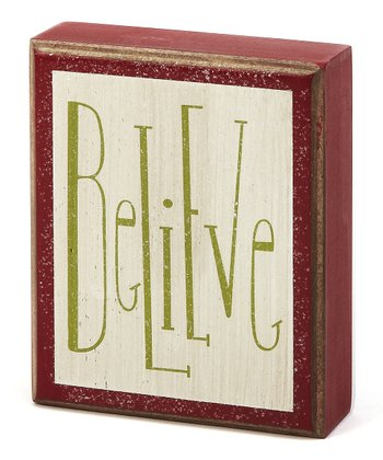 'Believe' Box Sign