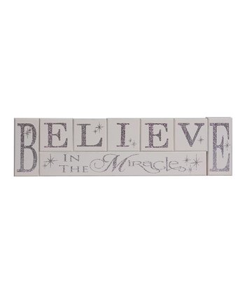 Silver & White 'Believe in the Miracle' Block Sign Set