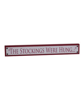 Red 'The Stockings Were Hung' Block Sign