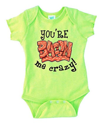 Sage 'You're Bacon Me Crazy' Bodysuit - Infant
