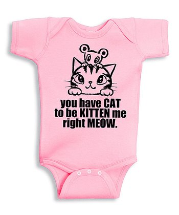 Pink 'You Have Cat' Bodysuit - Infant
