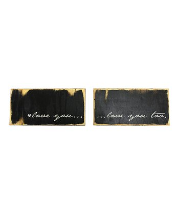 'Love You Too' Wood Sign Set