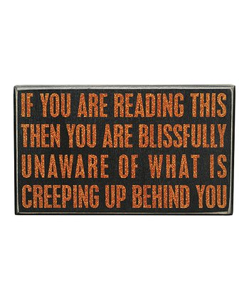 'Creeping Up' Box Sign