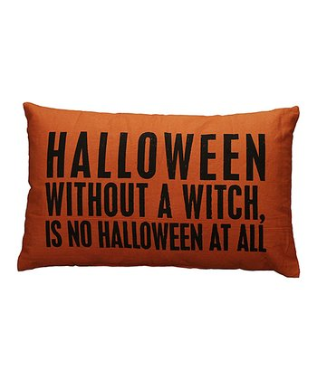 'Without a Witch' Décor Pillow