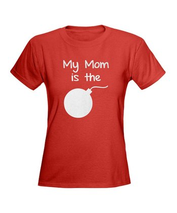 Red 'My Mom Is the Bomb' Tee