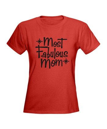 Red 'Most Fabulous Mom' Tee