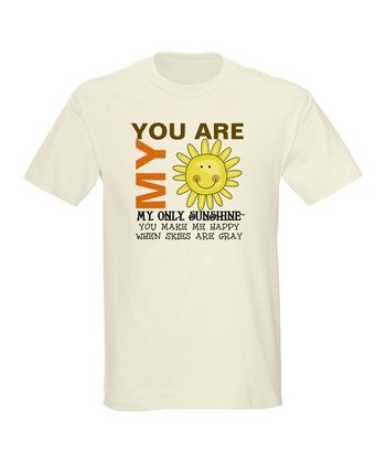 Natural 'You Are My Sunshine' Tee