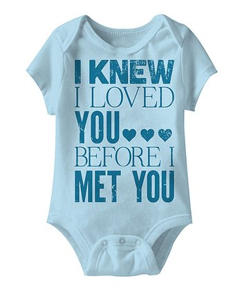 Light Blue 'I Knew I Loved You' Bodysuit - Infant