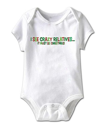 White 'I See Crazy Relatives' Bodysuit - Infant
