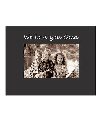 'We Love You Oma' Photo Frame
