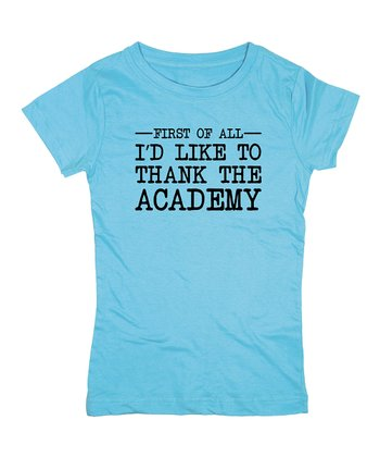 KidTeeZ Aqua 'Thank the Academy' Fitted Tee - Girls