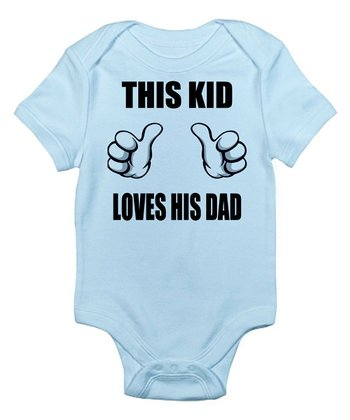 Sky Blue 'This Kid Loves His Dad' Bodysuit – Infant