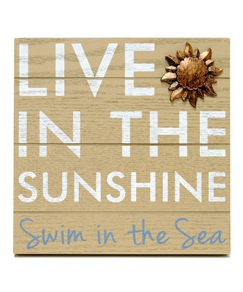 Beige 'Live in the Sunshine' Wall Art