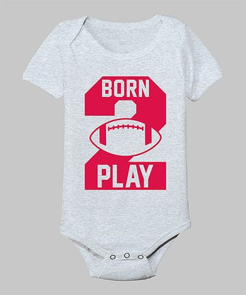 Heather Gray 'Born to Play' Bodysuit - Infant