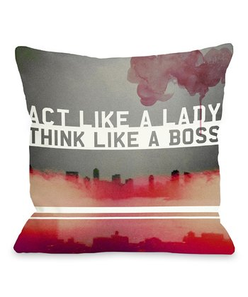 'Act Like a Lady' Throw Pillow