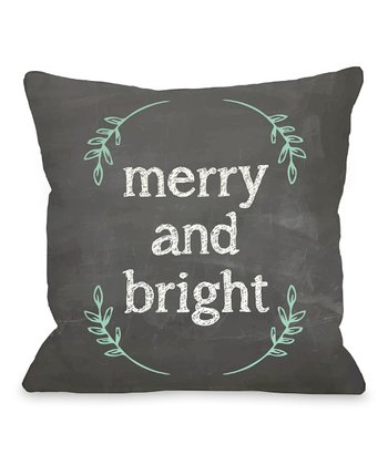Gray & Green 'Merry and Bright' Pillow