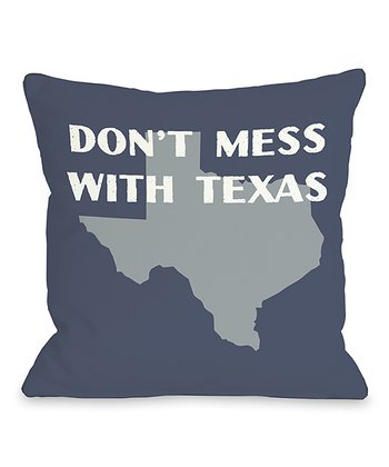 'Don't Mess with Texas' Throw Pillow