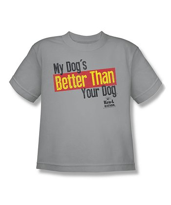 Silver 'My Dog's Better' Tee - Kids