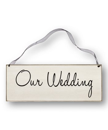 'Our Wedding' Sign Wall Art