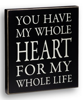 'My Whole Heart' Box Sign