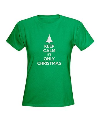 Kelly Green 'Keep Calm It's Only Christmas' Tee - Women