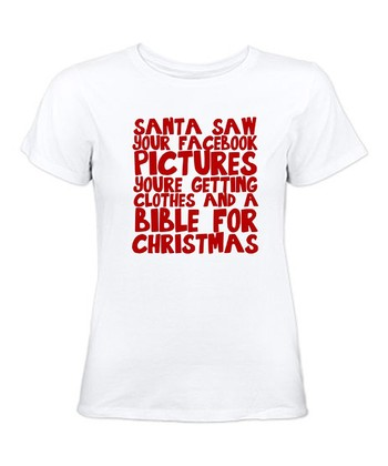 White 'Santa Saw Your Facebook' Tee - Women