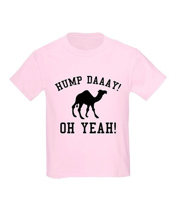 Light Pink 'Hump Daaay! Oh Yeah!' Crewneck Tee - Toddler & Kids
