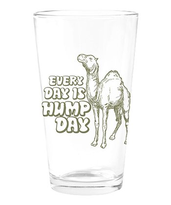 Clear 'Every Day Is Hump Day' Pint Glass