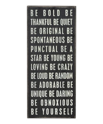 'Be Bold' Box Sign