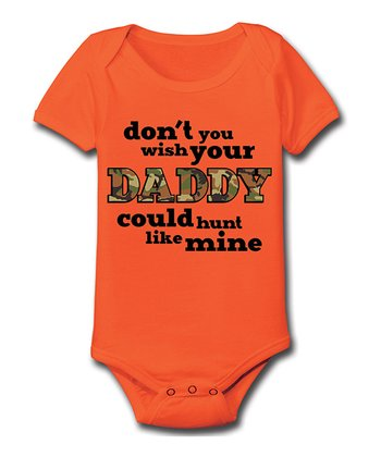 Orange 'Don't You Wish Your Daddy' Bodysuit - Infant