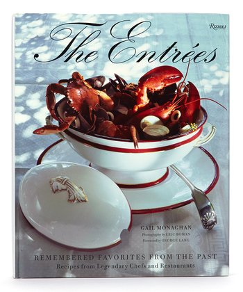 The Entrees: Remembered Favorites From the Past Hardcover