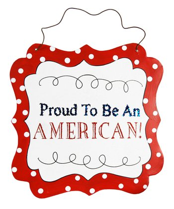 'Proud To Be An American' Wall Art