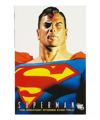 Superman: The Greatest Stories Ever Told Paperback