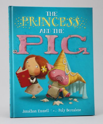 Princess and the Pig Hardcover