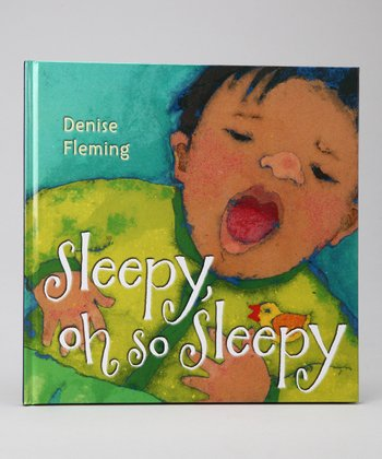 Sleepy, Oh So Sleepy Hardcover