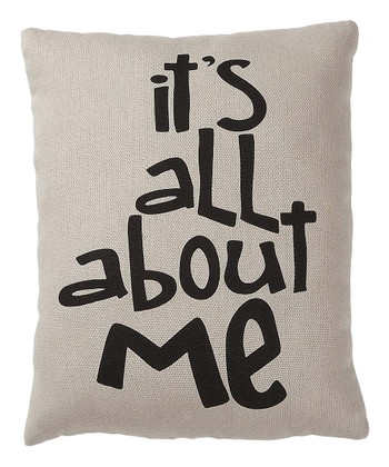 White & Black 'It's All About Me' Pillow